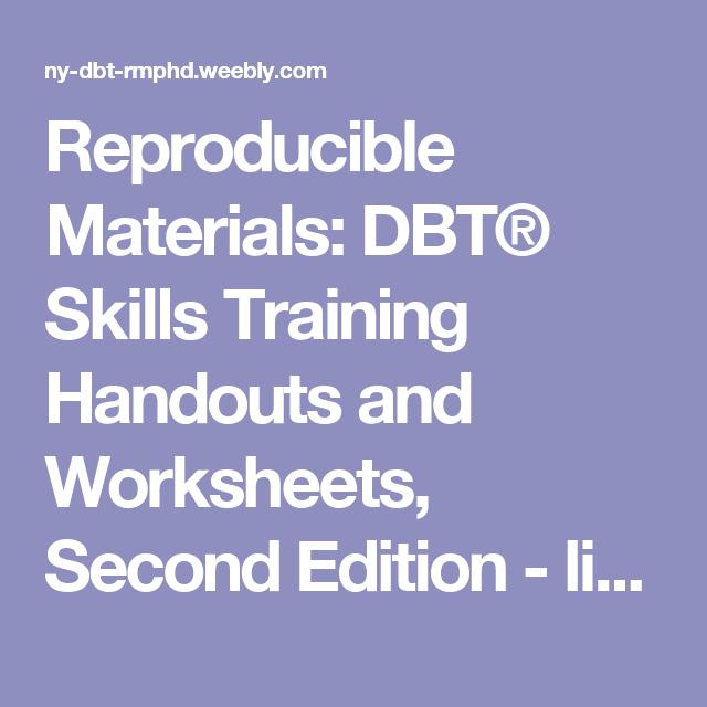 Reproducible Materials: DBT® Skills Training Handouts and Worksheets ...