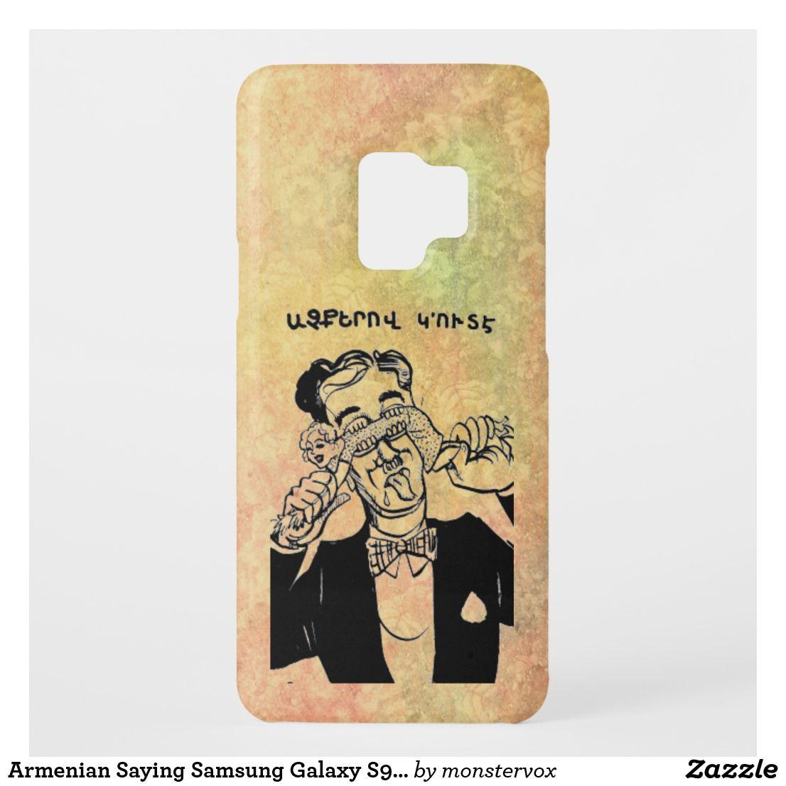 Armenian Saying Samsung Galaxy S9 Case | Zazzle com | My Zazzle