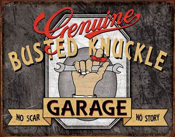 Garage Decor Signs Busted Knuckle Garage Decor  Garage Signs  Pinterest  Garage