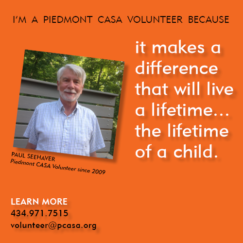 To read more from Piedmont CASA Volunteer Pete Seehaver, click here: http://www.pcasa.org/testimonials4.php