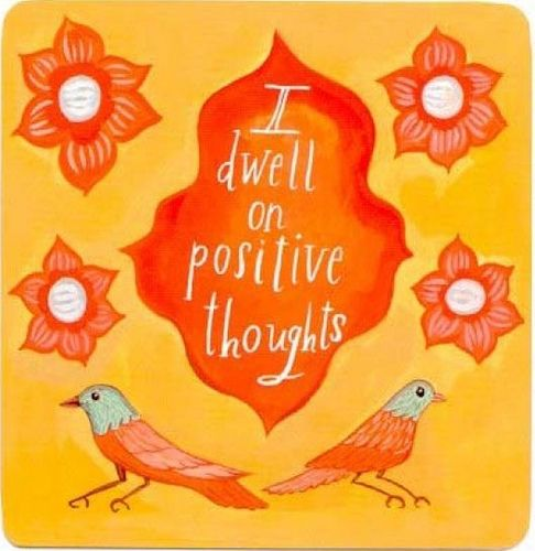 🎀 I dwell on positive thoughts ~Louise Hay | Affirmations