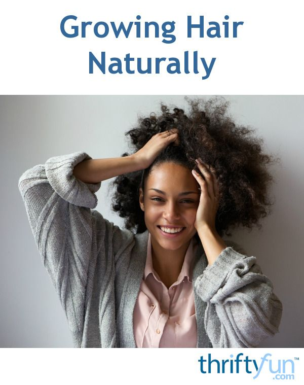 Growing Hair Naturally