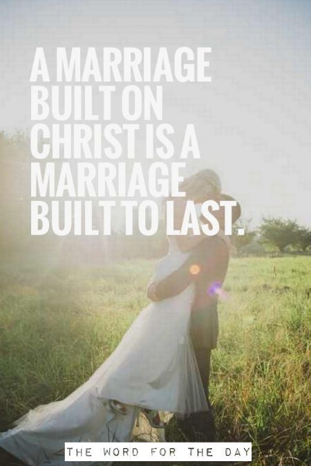 A Marriage Built On Christ Will Last