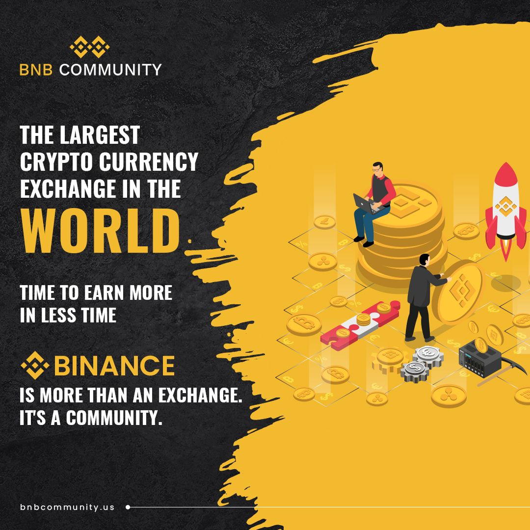 Bnb Community The Largest Cryptocurrency Exchange In The World Community Exchange Currency Exchange