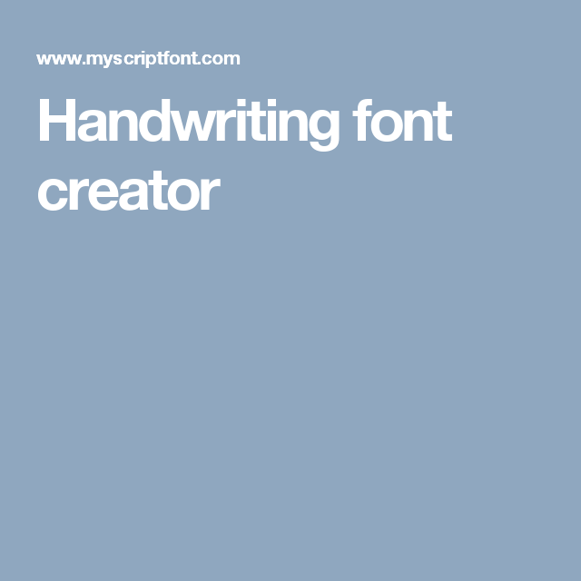 Handwriting font creator