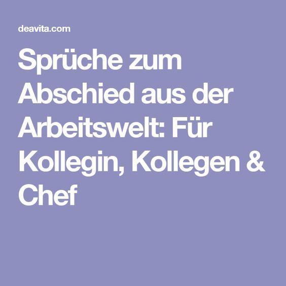 Spruche Zum Abschied Aus Der Arbeitswelt Fur Kollegin Kollegen Chef Spruche Zum Abschied Kollegen Spruche Abschied Schone Spruche Zum Abschied
