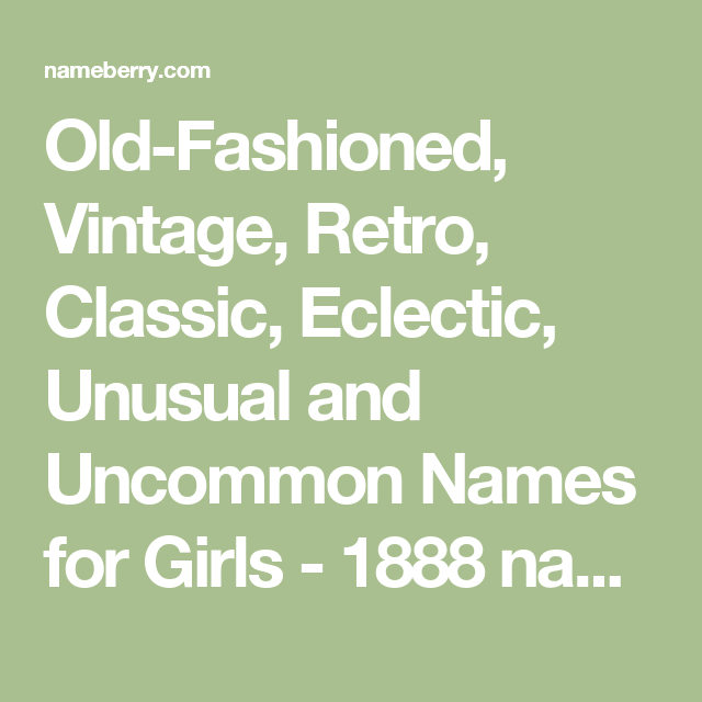 Uncommon old fashioned names