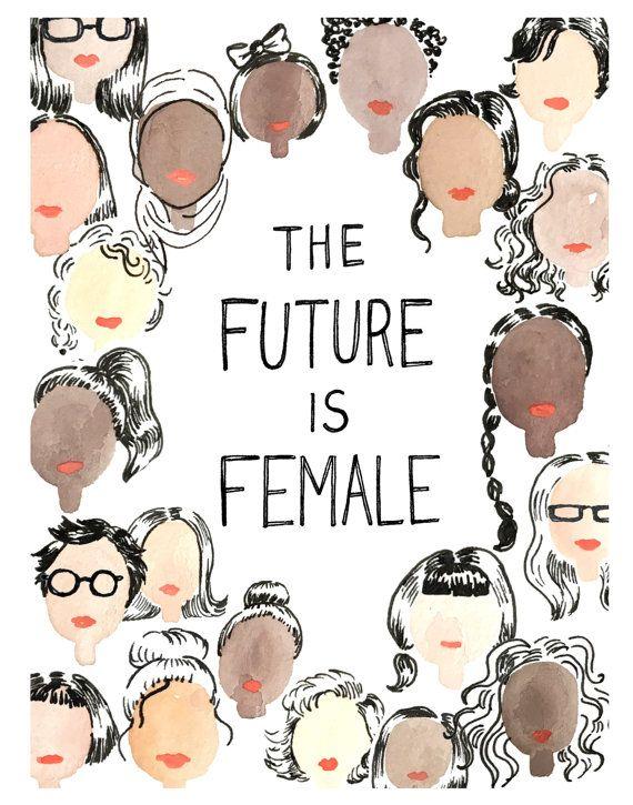The Future is Female: Art Print