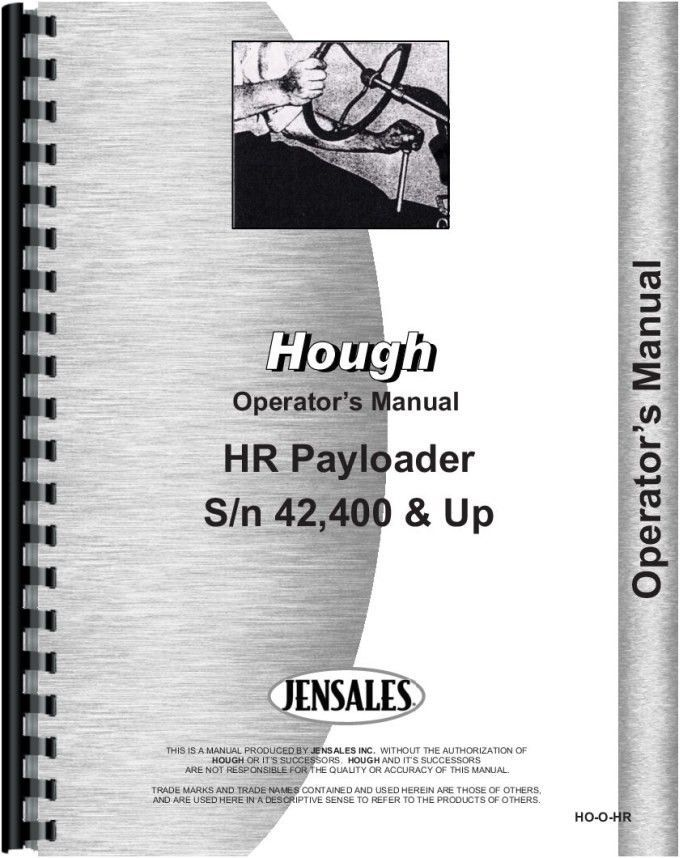Hough HR Pay Loader Operators Manual | Products | Tractor