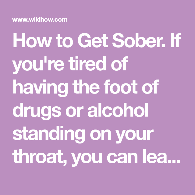 Get Sober Getting Sober Sober Fight The Good Fight