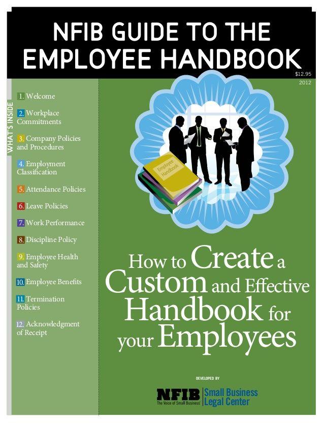 Nfib Guide To The Employee Handbook Employee Handbook Template Employee Handbook Employee Safety