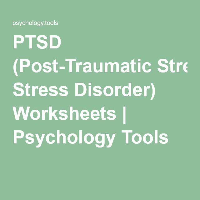 PTSD (Post-Traumatic Stress Disorder) Worksheets | Psychology Tools ...