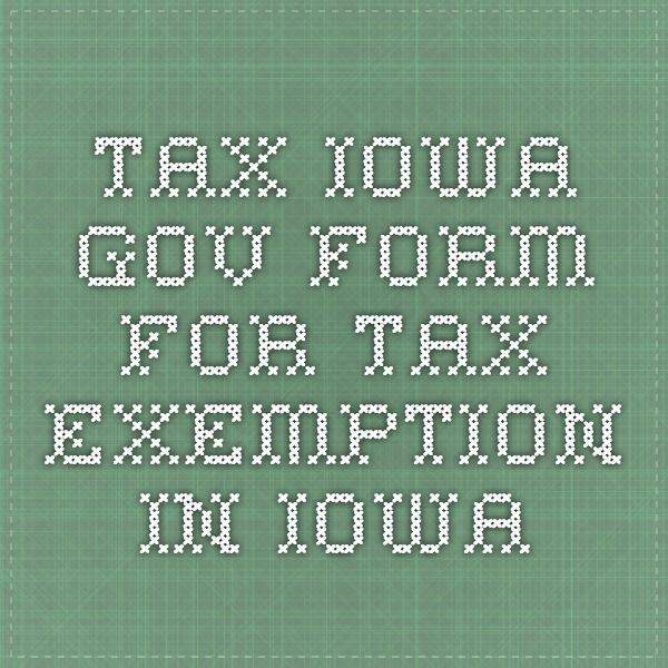 TaxIowaGov  Form For Tax Exemption In Iowa  Selling Homemade