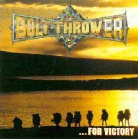 Bolt Thrower For Victory 1994 Death Metal Power Metal