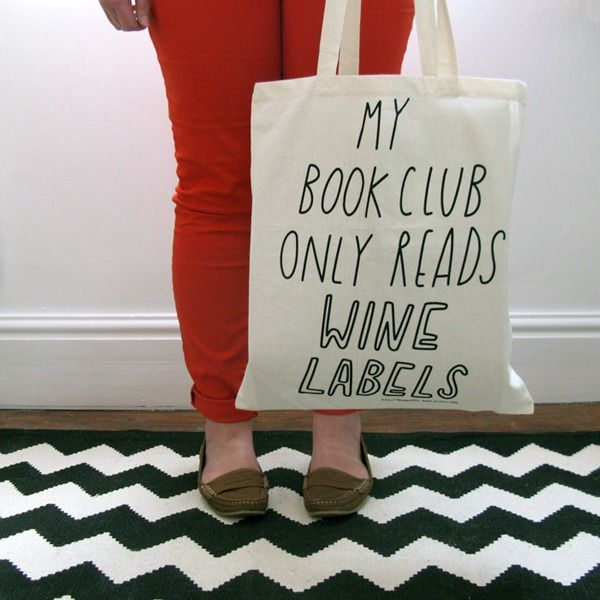 """lol... most people i know that are members of """"Book Clubs"""" say this. ;)"""
