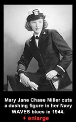 Mary Jane Chase Miller cuts a dashing figure in her Navy WAVES blues in 1944