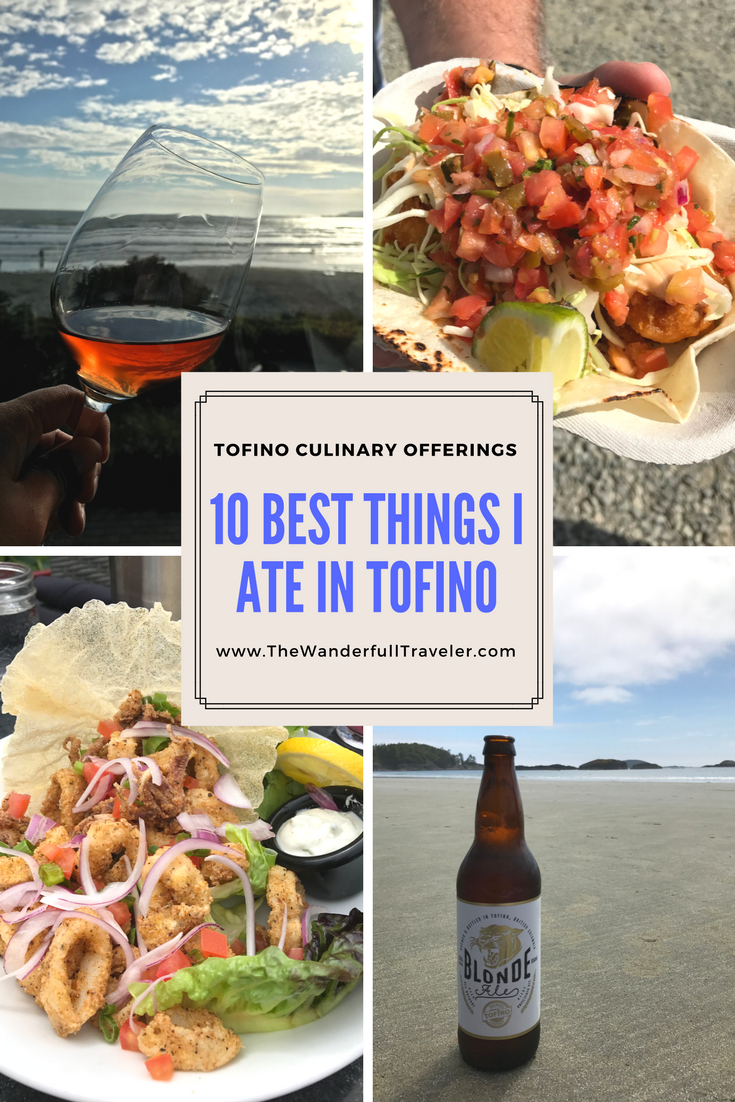 10 Best Things I Ate in Tofino, British Columbia The