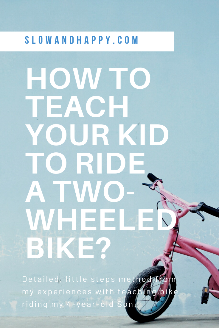 How To Teach Kid To Ride A Bike On Two Wheels Teaching Kids