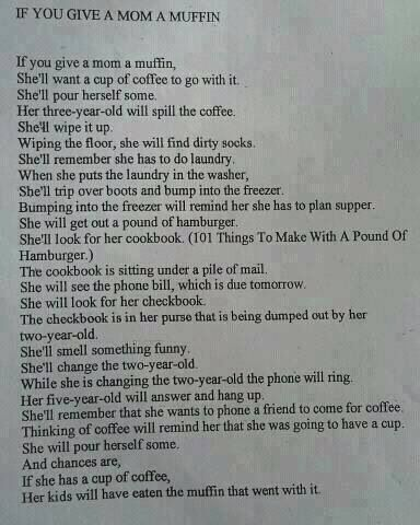 This funny little story about one woman's quest to enjoy a muffin, sums up motherhood perfectly.  This is my life.