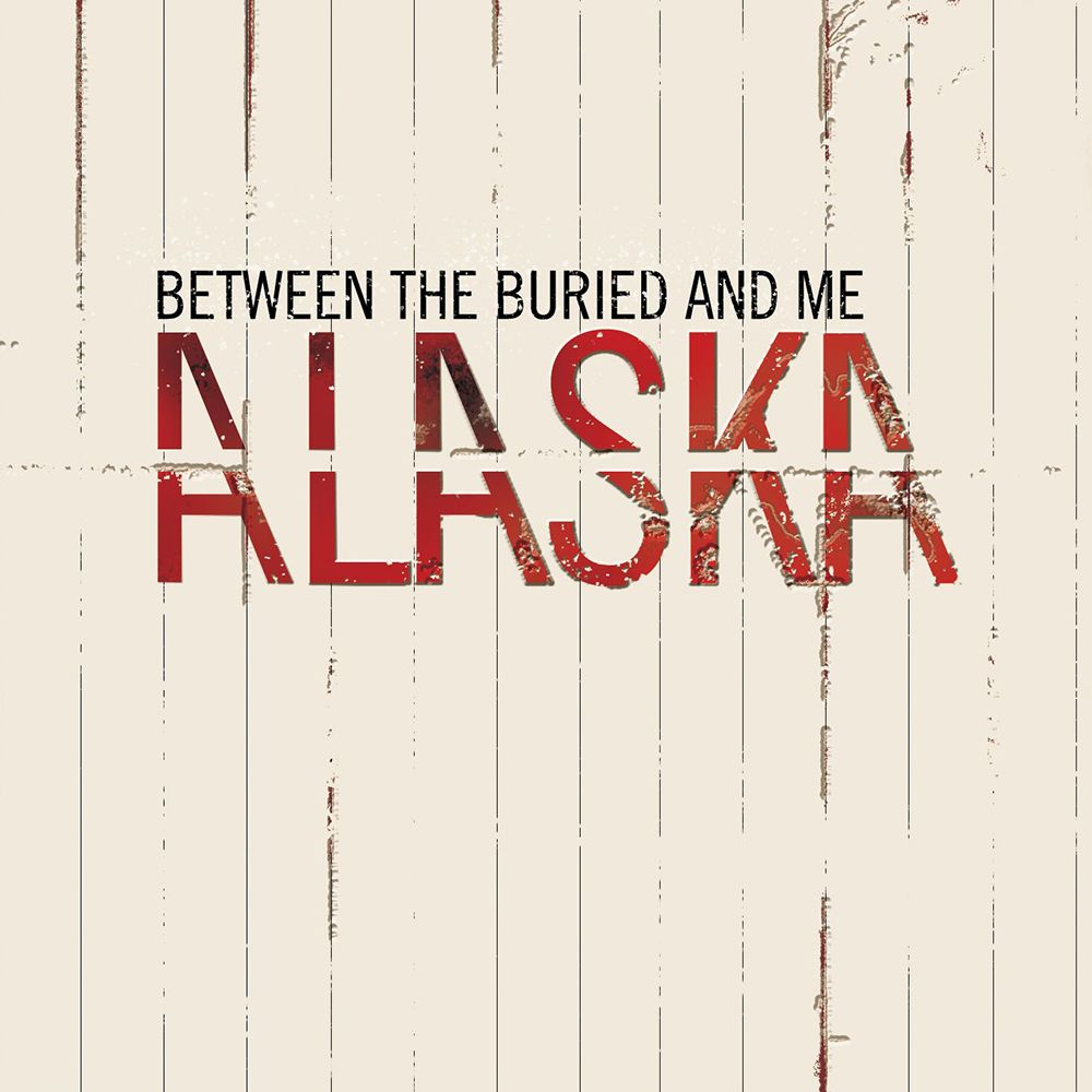 33 Between The Buried And Me Alaska Metal Albums Cool Things To Buy Music