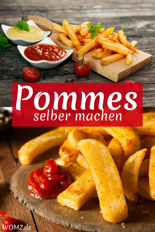 Pommes selber machen: Rezept für Backofen, Fritteuse, Pfanne - WOMZ #pommesselbermachenofen
