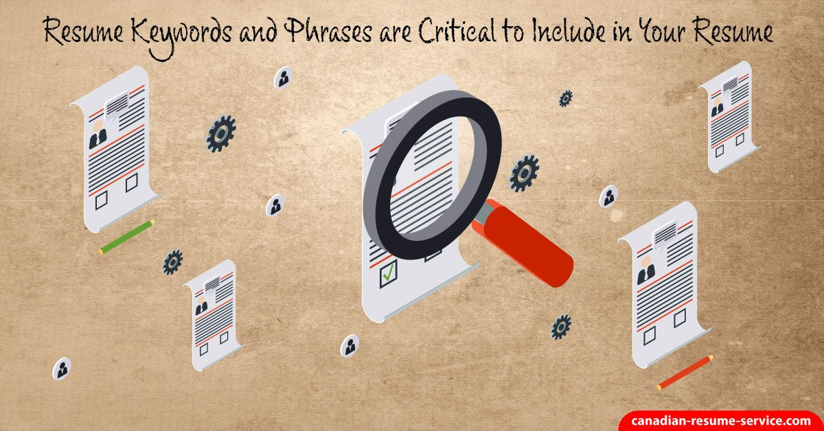 Resume Keywords and Phrases are Critical to Include in