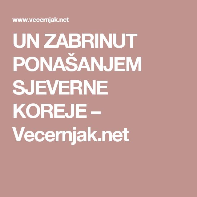 UN ZABRINUT PONAŠANJEM SJEVERNE KOREJE – Vecernjak.net