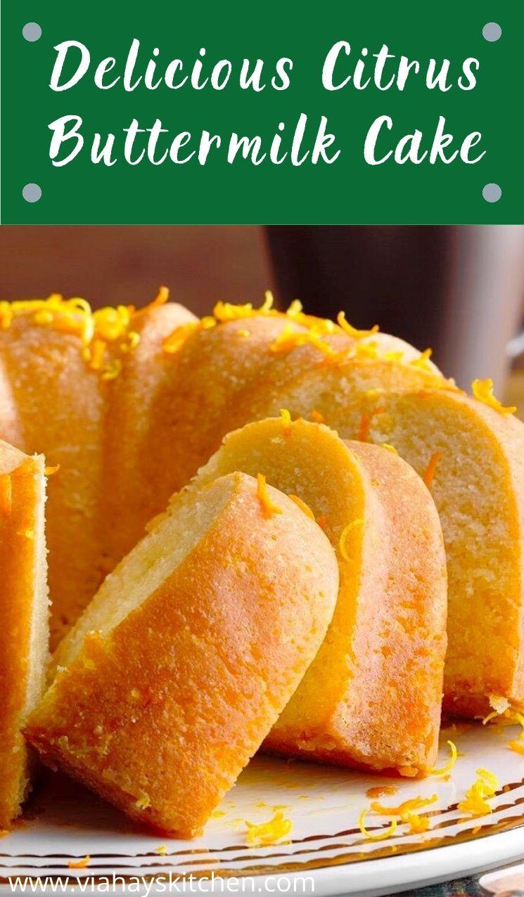 Delicious citrus buttermilk cake in 2020 delicious