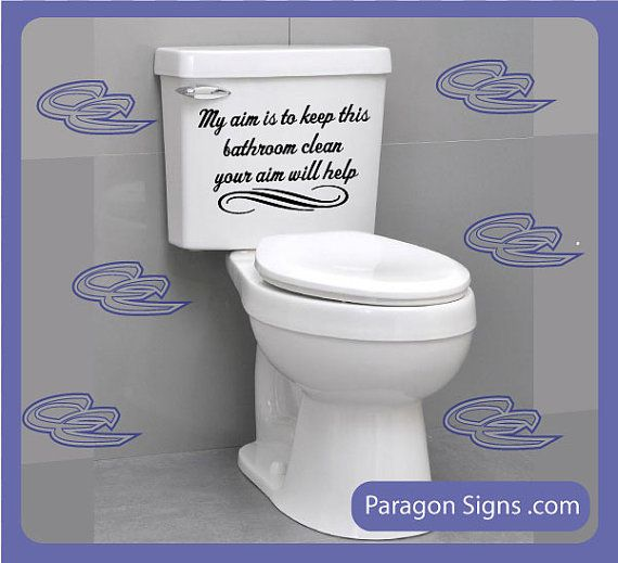 I need this for my upstairs bathroom keep bathroom clean wall quotes and sayings by How to keep the bathroom clean