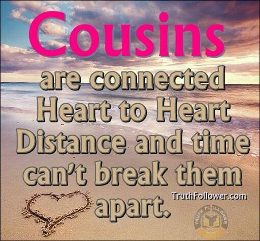 Cousinsmine Are More Like Brothers And Sisters Love Them All So