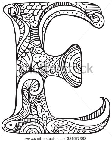 Letter E Colouring Sheets : Image result for free colouring pages for adults letters Adult Colouring/Quotes,Saying ...