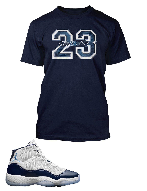 f12189f7a84bdf New T Shirt to Match Retro Air Jordan 11 Win Like 82 Shoe