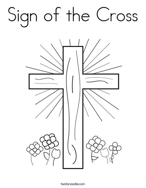 Sign Of The Cross Coloring Page Twisty Noodle Sunday School