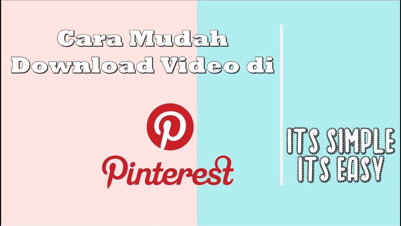 Pinterest How To Bagaimana Cara Download Video Di Pinterest Inspirasi