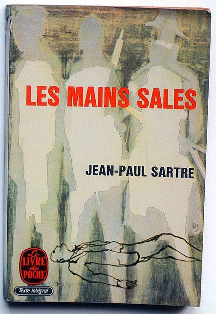 Jean-Paul Sartre : Les mains sales #jeanpaulsartre