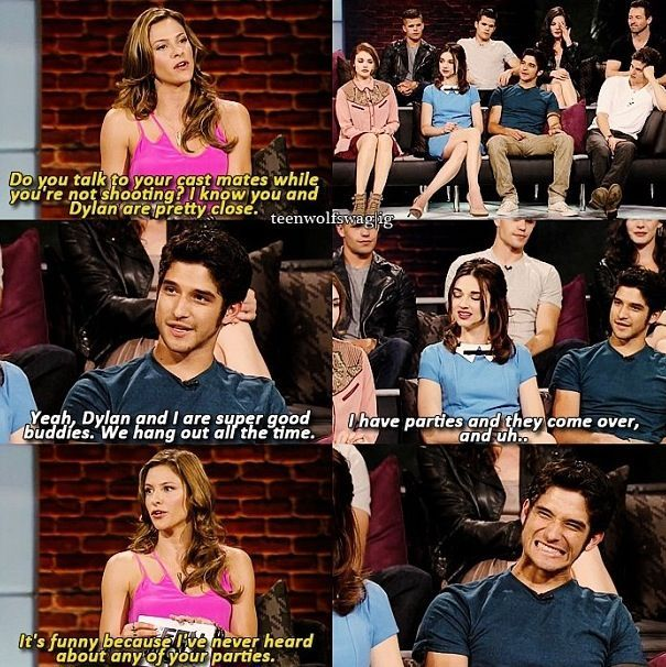 you talk to your cast mates while you're not shooting? I know you and Dylan are pretty close.