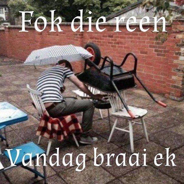 Friday Funny Quotes Winter Humor: It's Friday And I WILL Braai!!! #TGIF #friday #braai