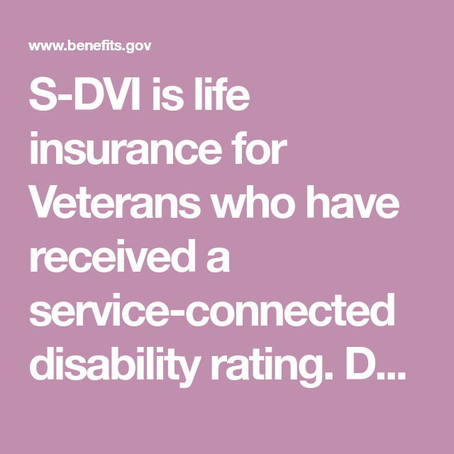 S Dvi Is Life Insurance For Veterans Who Have Received A Service