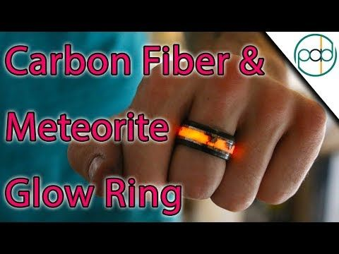 Making a Carbon Fiber and Meteorite Glowstone Ring ...