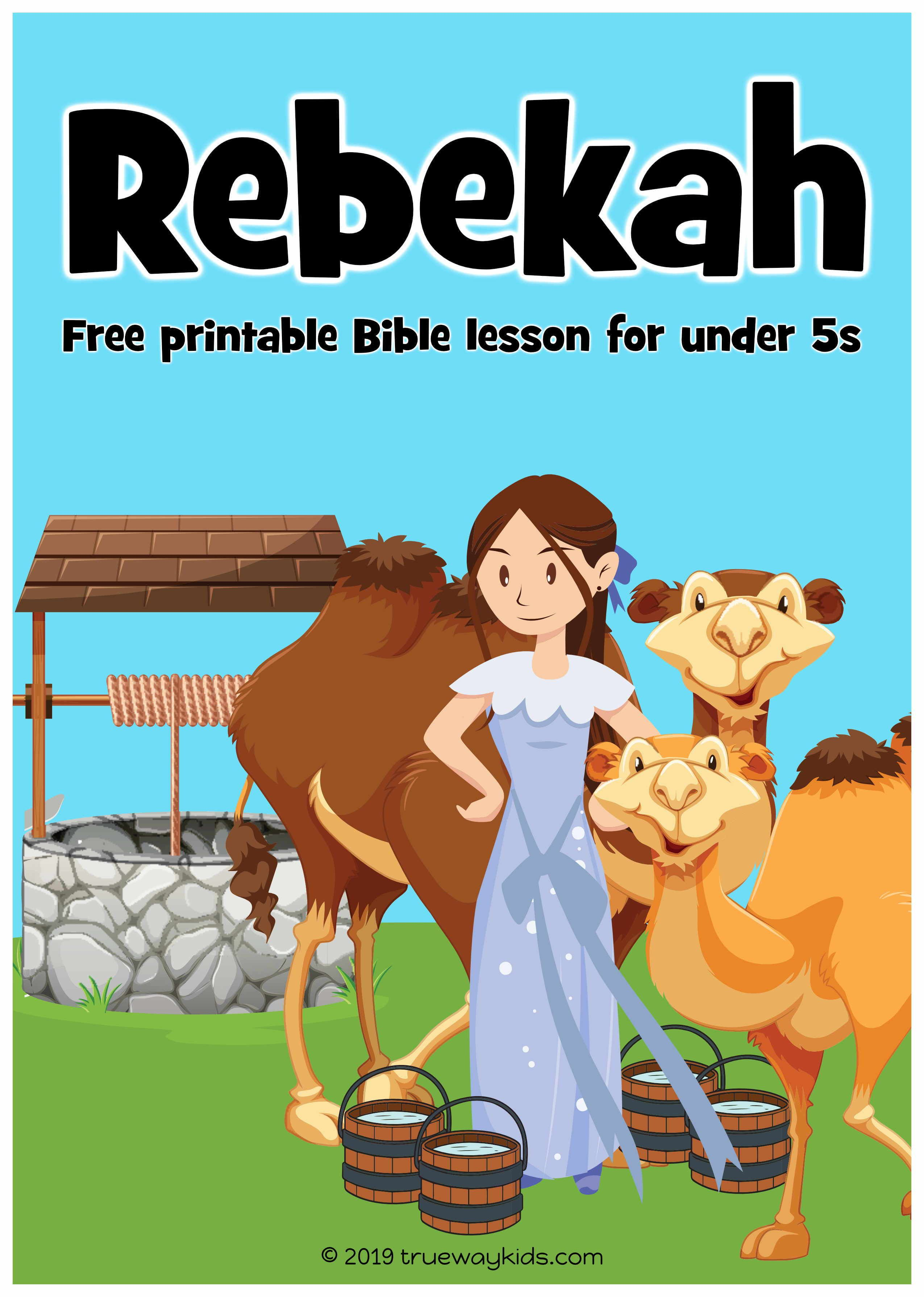 Isaac And Rebekah Preschool Bible Lesson Learn About
