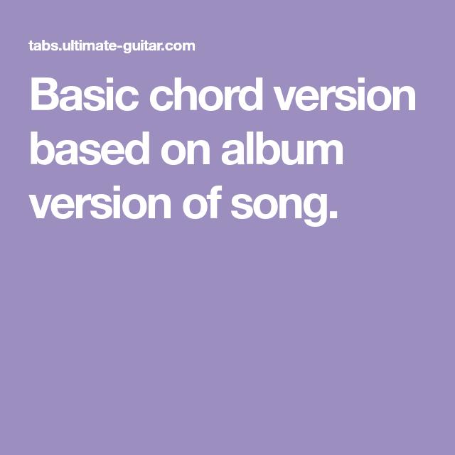Basic Chord Version Based On Album Version Of Song Ukulele Songs