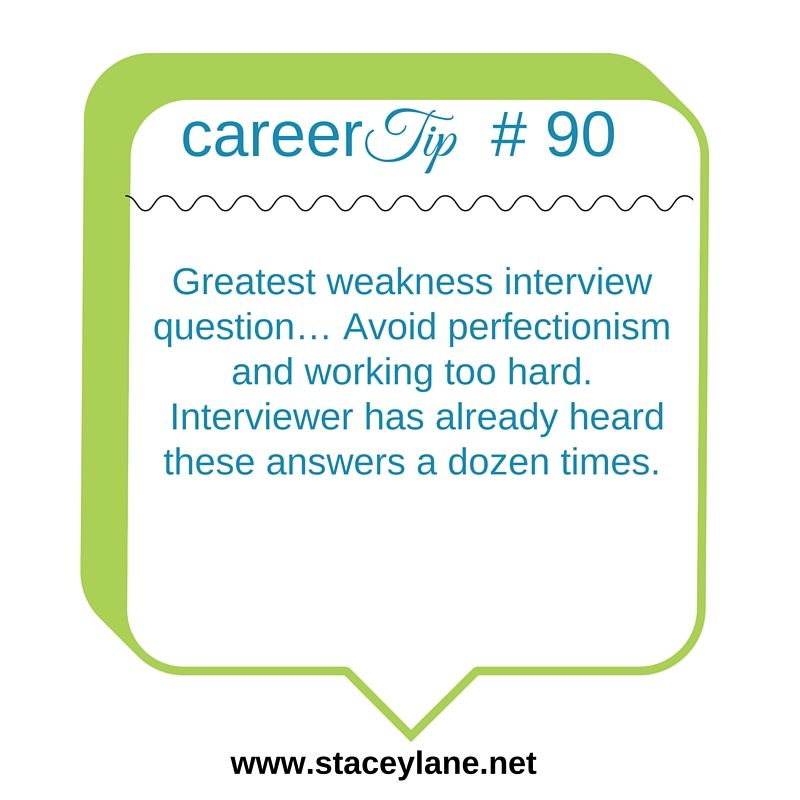 Career Tip   Greatest Weakness Interview Question Avoid