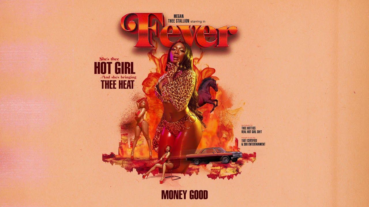 Megan Thee Stallion Money Good Official Audio Youtube Good Dance Songs Stallion Juicy J