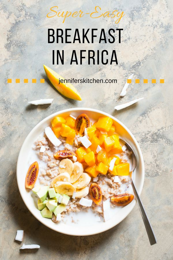 Try A Vegan Breakfast From Africa This Healthy Breakfast