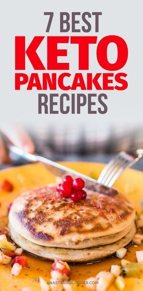 7 Best Keto Pancakes Recipes - Easy Low Carb Desserts