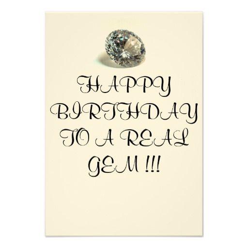 Birthday Card To A Real Gem Zazzle Com Birthday Cards Birthday Wishes Cards Custom Greeting Cards
