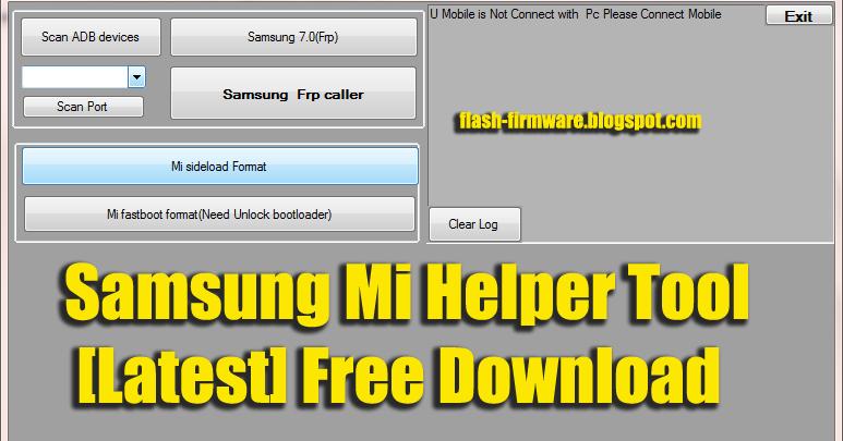 DownloadSamsung Mi Helper Tool Feature: Samsung Frp Unlock