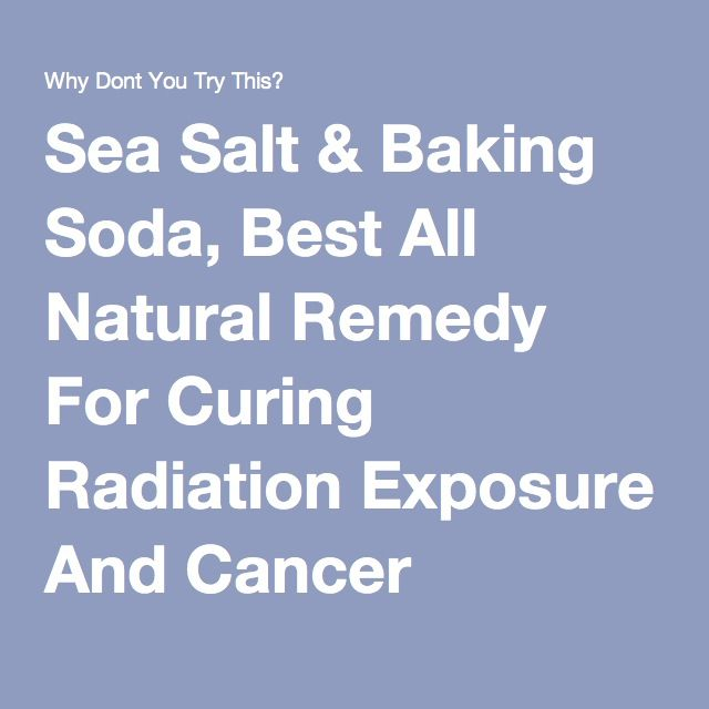 Sea Salt & Baking Soda, Best All Natural Remedy For Curing