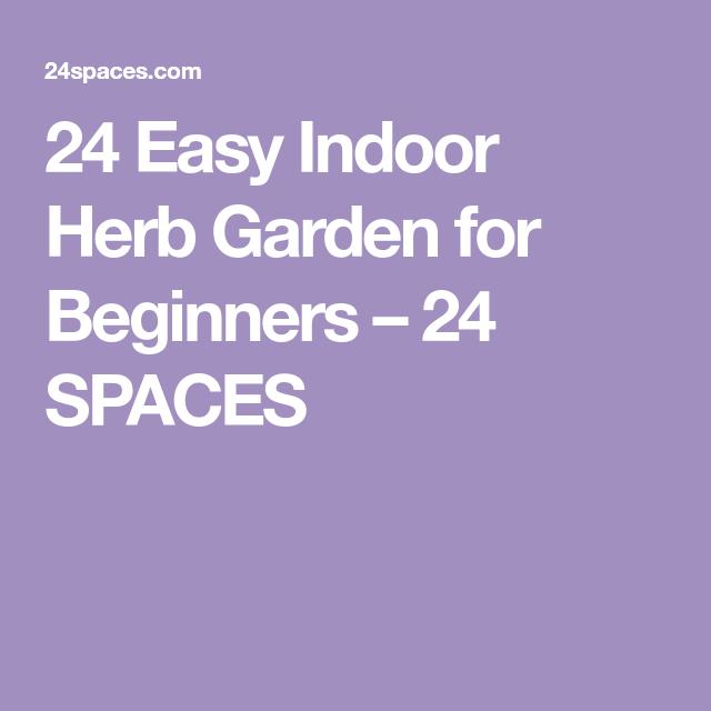 24 Easy Indoor Herb Garden For Beginners – 24 Spaces 400 x 300