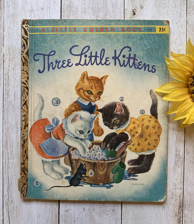 Vintage 1959 Three Little Kittens Little Golden Book Children S Book Golden Press Story Book Little Golden Books Childrens Books Classic Nursery Rhymes
